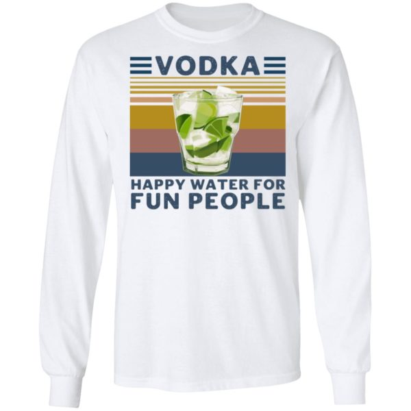 redirect 4548 600x600 - Vodka happy water for fun people shirt