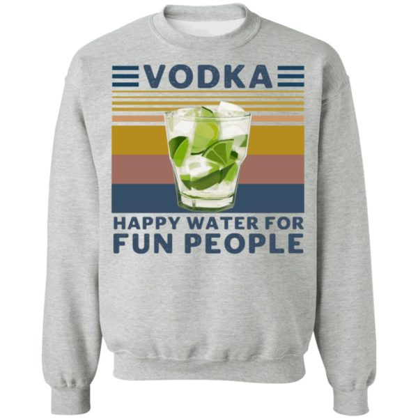 redirect 4551 600x600 - Vodka happy water for fun people shirt
