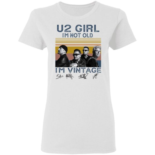 redirect 4555 600x600 - U2 Girl I'm not old I'm vintage signature shirt