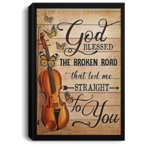 redirect 558 300x300 - God blessed the broken road that led me straight to you poster