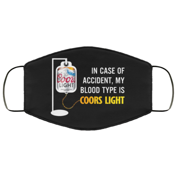 redirect 111 600x600 - In case of accident my blood type is Coors Light face mask