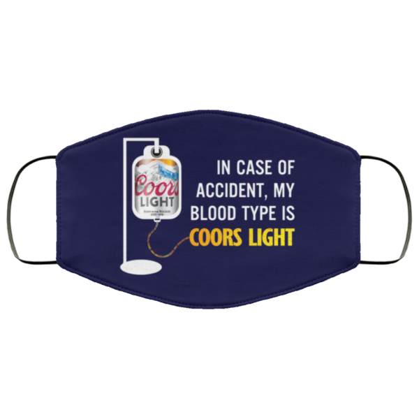 redirect 114 600x600 - In case of accident my blood type is Coors Light face mask