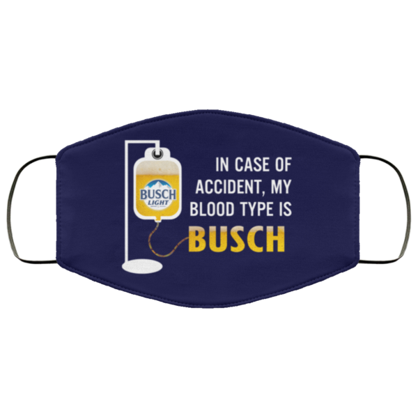 redirect 119 600x600 - In case of accident my blood type is Busch Light face mask