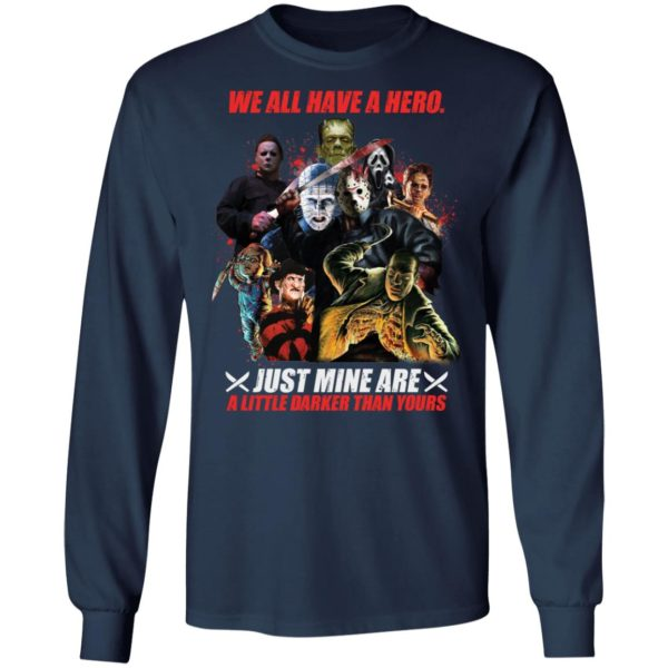 redirect 15 600x600 - We all have a hero just mine are a little darker than yours shirt