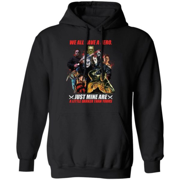 redirect 16 600x600 - We all have a hero just mine are a little darker than yours shirt