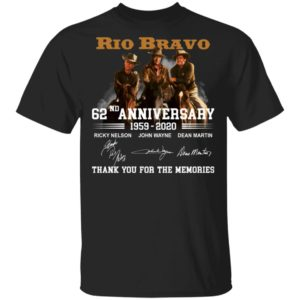 redirect 170 300x300 - Rio Bravo 62nd anniversary 1959-2020 thank you for the memories shirt
