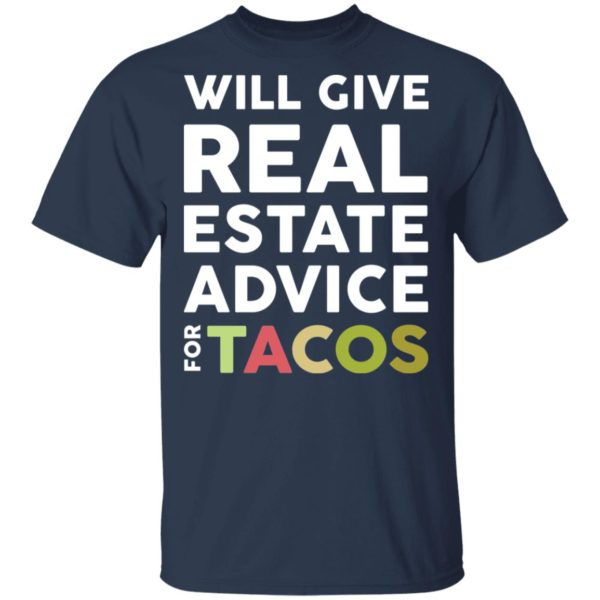 redirect 2108 600x600 - Will give real estate advice for tacos shirt