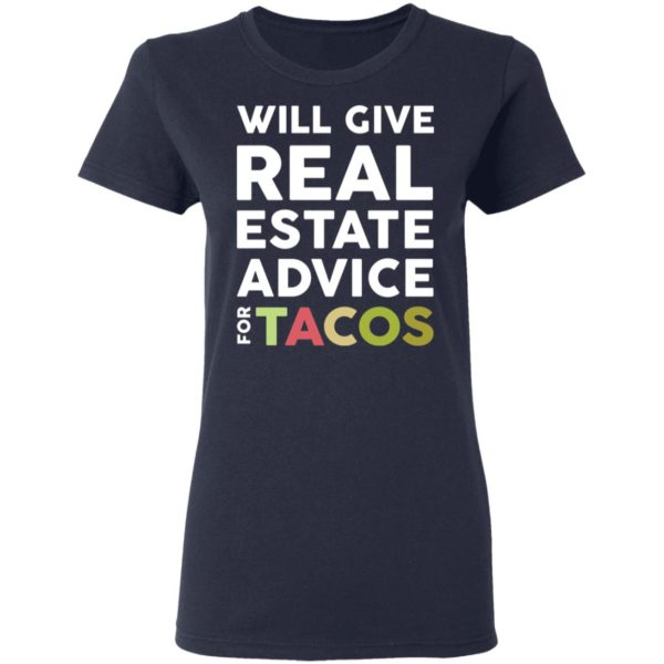 redirect 2110 600x600 - Will give real estate advice for tacos shirt