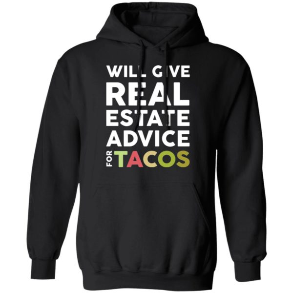 redirect 2113 600x600 - Will give real estate advice for tacos shirt