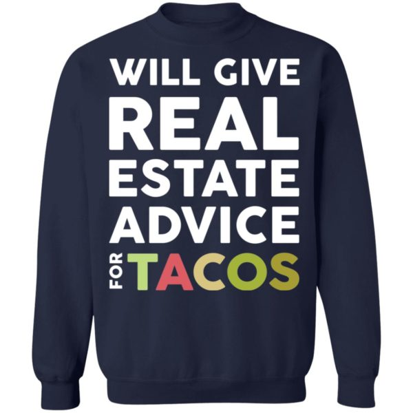 redirect 2116 600x600 - Will give real estate advice for tacos shirt