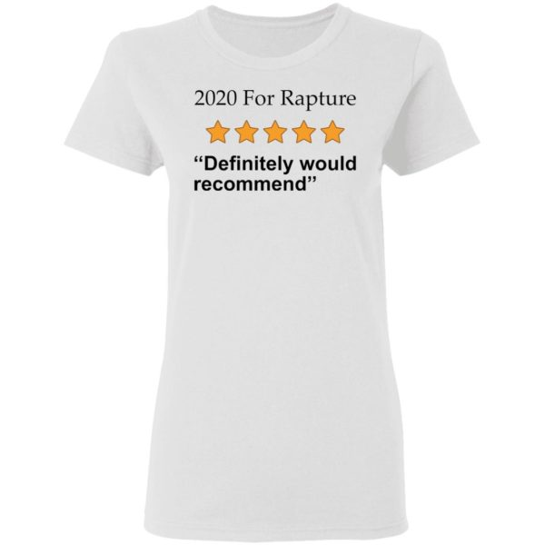 redirect 2669 600x600 - 2020 for rapture definitely would recommend shirt