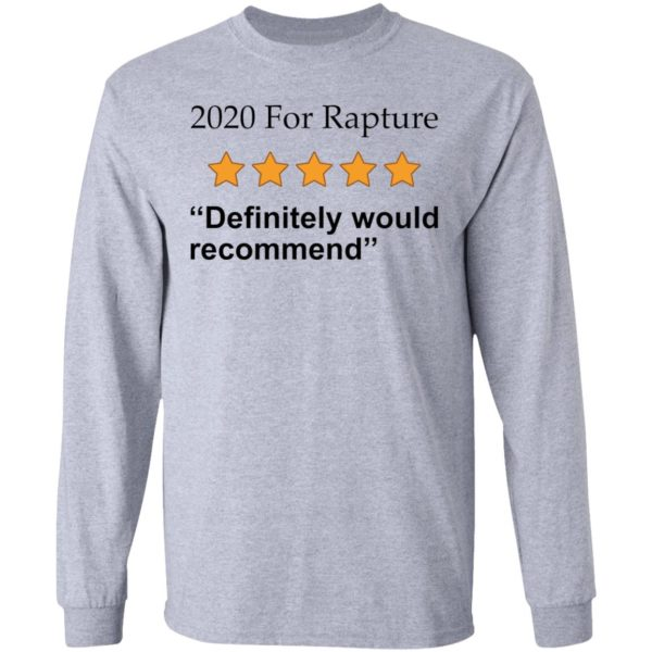 redirect 2671 600x600 - 2020 for rapture definitely would recommend shirt