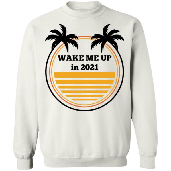 redirect 349 600x600 - Wake me up in 2021 vintage shirt
