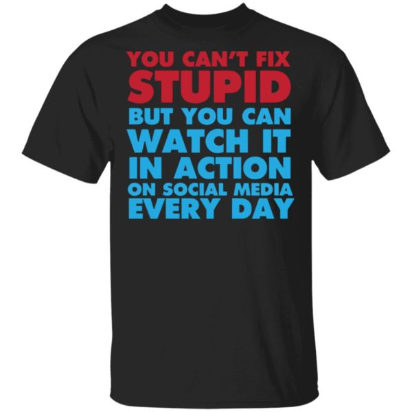 redirect 4048 600x600 - You can't fix stupid but you can watch it in action on social media every day shirt