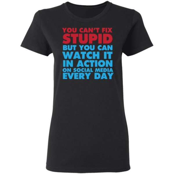 redirect 4050 600x600 - You can't fix stupid but you can watch it in action on social media every day shirt