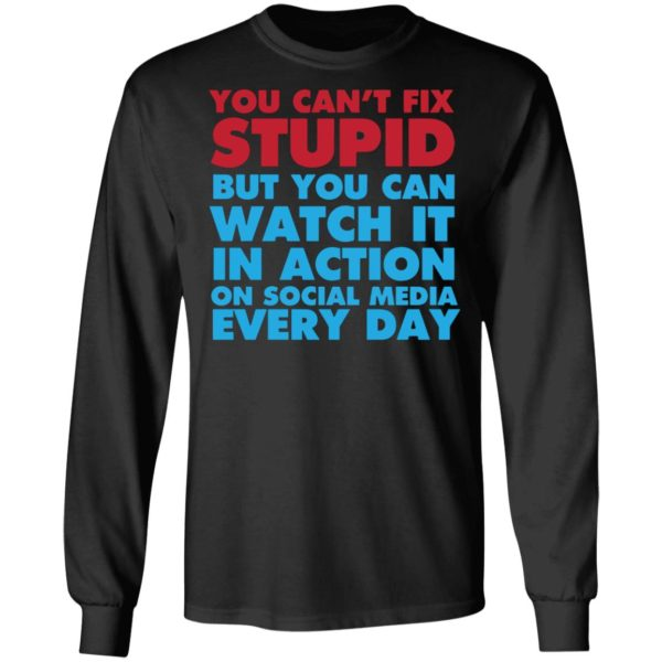 redirect 4052 600x600 - You can't fix stupid but you can watch it in action on social media every day shirt