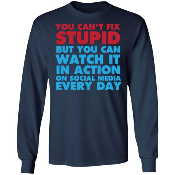 redirect 4053 600x600 - You can't fix stupid but you can watch it in action on social media every day shirt