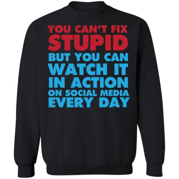 redirect 4056 600x600 - You can't fix stupid but you can watch it in action on social media every day shirt