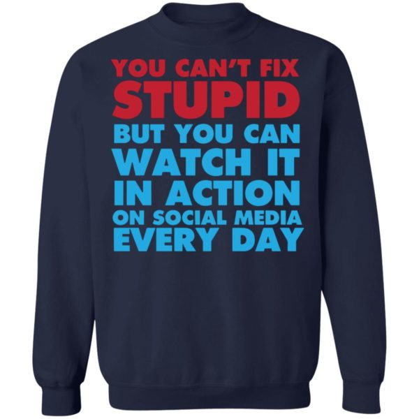 redirect 4057 600x600 - You can't fix stupid but you can watch it in action on social media every day shirt