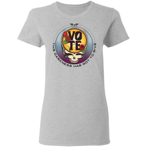 redirect 4733 600x600 - Vote this darkness has got to give shirt