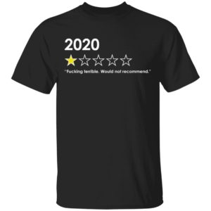 redirect 4760 300x300 - 2020 fucking terrible would not recommend shirt