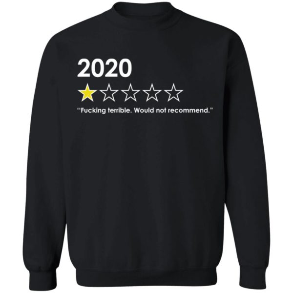 redirect 4768 600x600 - 2020 fucking terrible would not recommend shirt