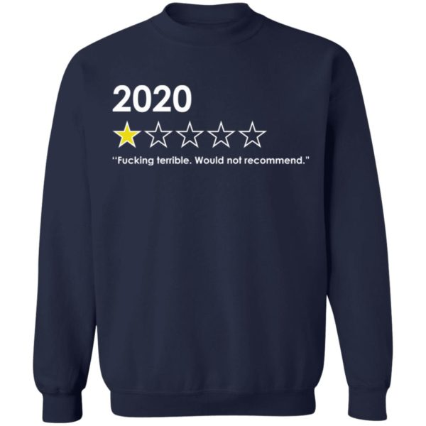 redirect 4769 600x600 - 2020 fucking terrible would not recommend shirt