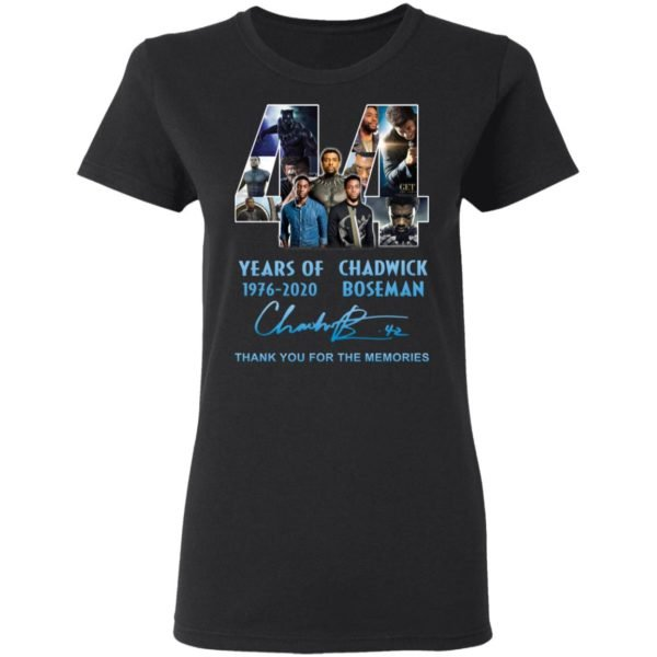 redirect 5263 600x600 - 44 years of 1976-2020 Chadwick Boseman thank you for the memories shirt