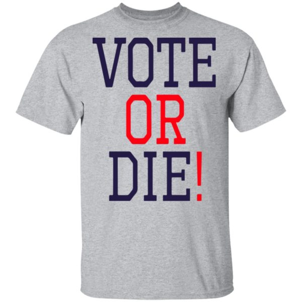redirect 5372 600x600 - Vote or die shirt