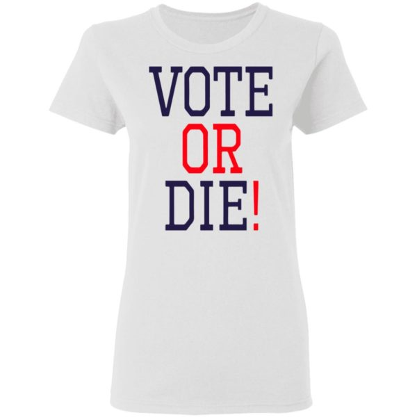redirect 5373 600x600 - Vote or die shirt