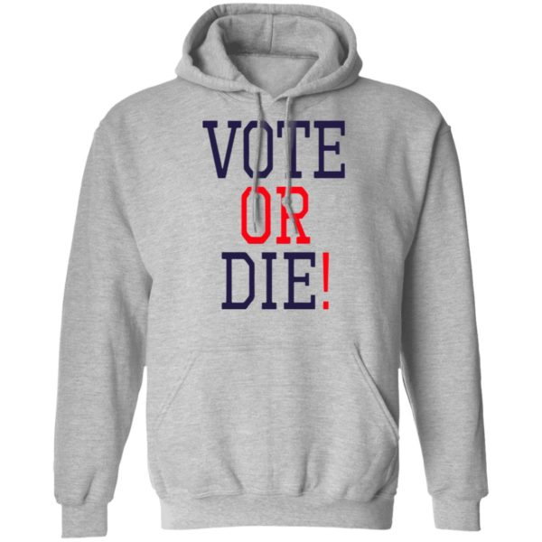 redirect 5377 600x600 - Vote or die shirt
