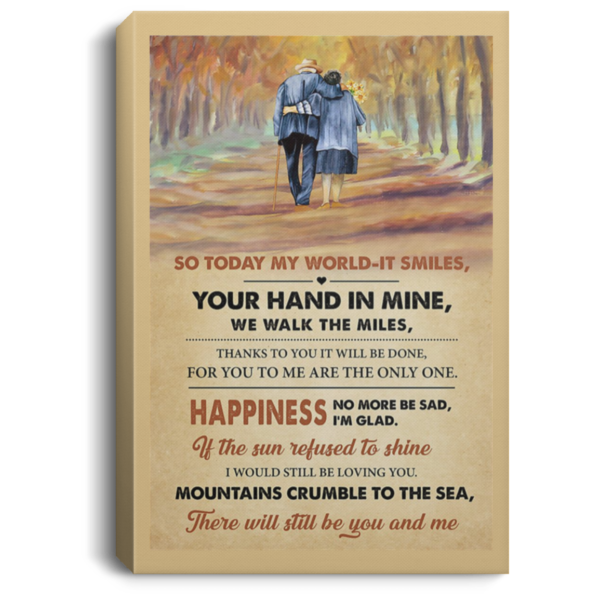 redirect 554 600x600 - So today my world it smiles your hand in mine we walk the miles poster