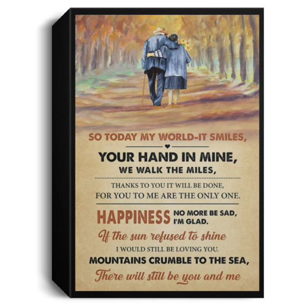 redirect 557 600x600 - So today my world it smiles your hand in mine we walk the miles poster