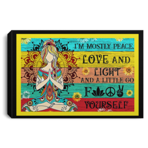 redirect 565 300x300 - Hippie girl i'm mostly peace love and light and a little go fuck yourself poster