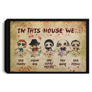 redirect 617 300x300 - Horror movie In this house we love family dream big poster, canvas