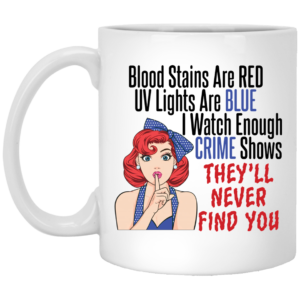 redirect 639 300x300 - Blood stains are red UV lights are blue i watch enough crime shows they'll never find you shirt
