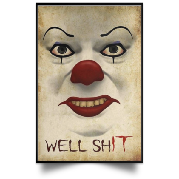 redirect 667 600x600 - Pennywise well shit poster