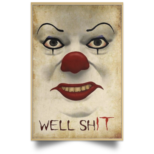 redirect 668 600x600 - Pennywise well shit poster