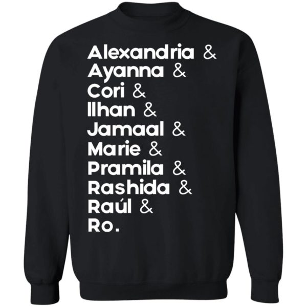 redirect 698 600x600 - Alexandria and Ayanna and Cori and Ilhan and Jamaal and Marie and Pramila shirt