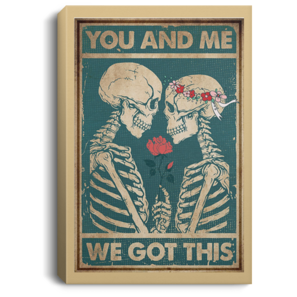 redirect 74 600x600 - Skeleton you and me we got this poster