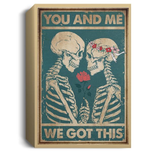 redirect 78 600x600 - Skeleton you and me we got this poster