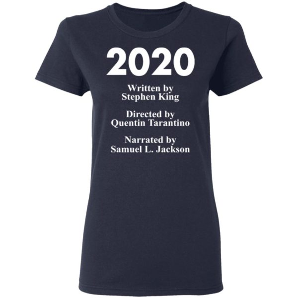 redirect 83 600x600 - 2020 written by Stephen King directed by Quentin Tarantino shirt