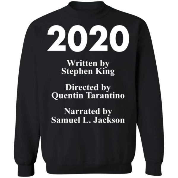 redirect 88 600x600 - 2020 written by Stephen King directed by Quentin Tarantino shirt