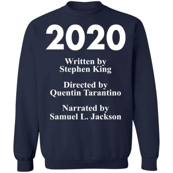 redirect 89 600x600 - 2020 written by Stephen King directed by Quentin Tarantino shirt