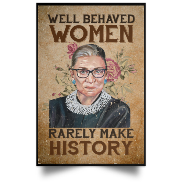 redirect 103 600x600 - RBG well behaved women rarely make history poster