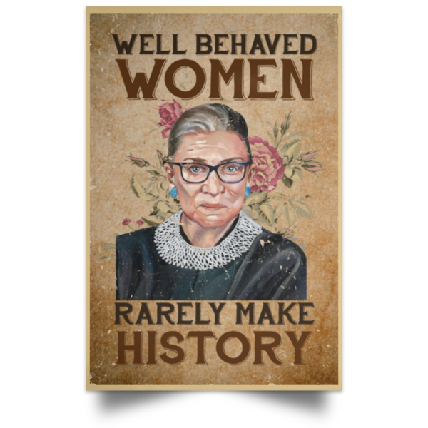 redirect 104 600x600 - RBG well behaved women rarely make history poster