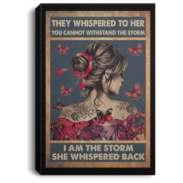 redirect 113 600x600 - Butterfly they whispered to her you cannot withstand the storm poster