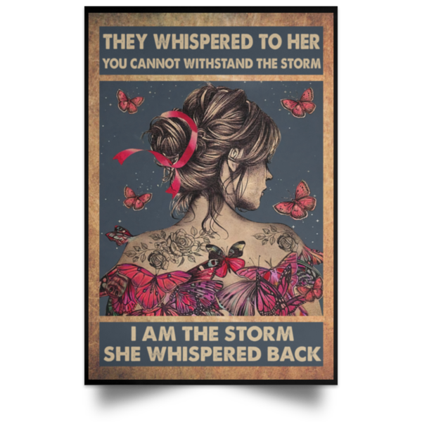 redirect 115 600x600 - Butterfly they whispered to her you cannot withstand the storm poster