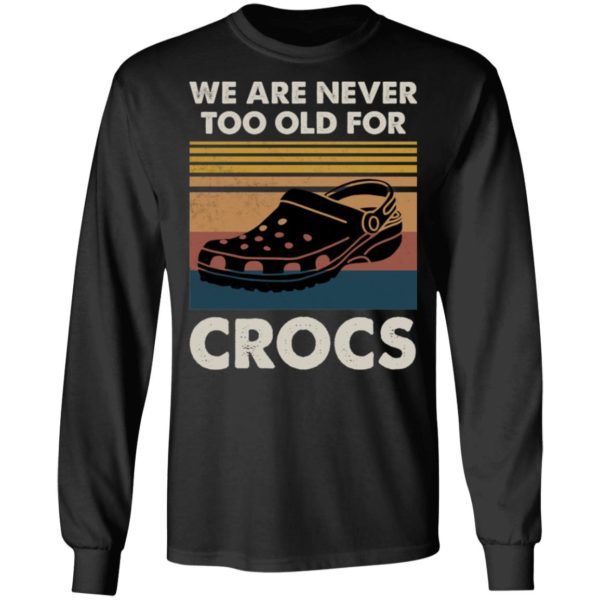 redirect 1184 600x600 - We are never too old for crocs vintage shirt