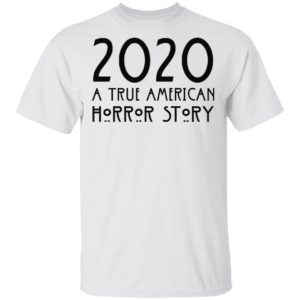 redirect 150 300x300 - 2020 a true American horror story shirt